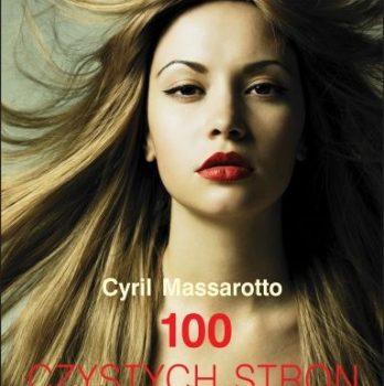 Cyril Massarotto – 100 Czystych Stron