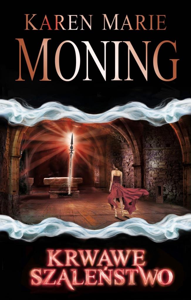 Karen Marie Moning – Krwawe Szaleństwo