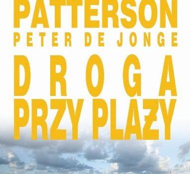 James Patterson – Droga przy plaży