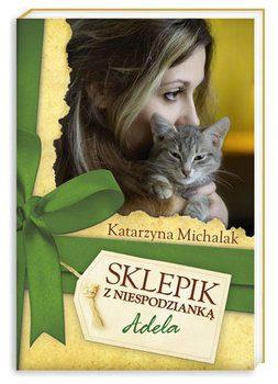 Katarzyna Michalak – Sklepik z niespodzianką. Adela