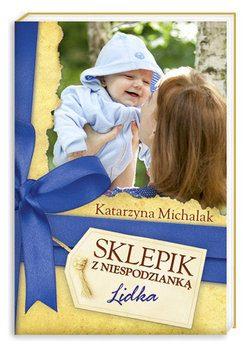 Katarzyna Michalak – Sklepik z niespodzianką. Lidka