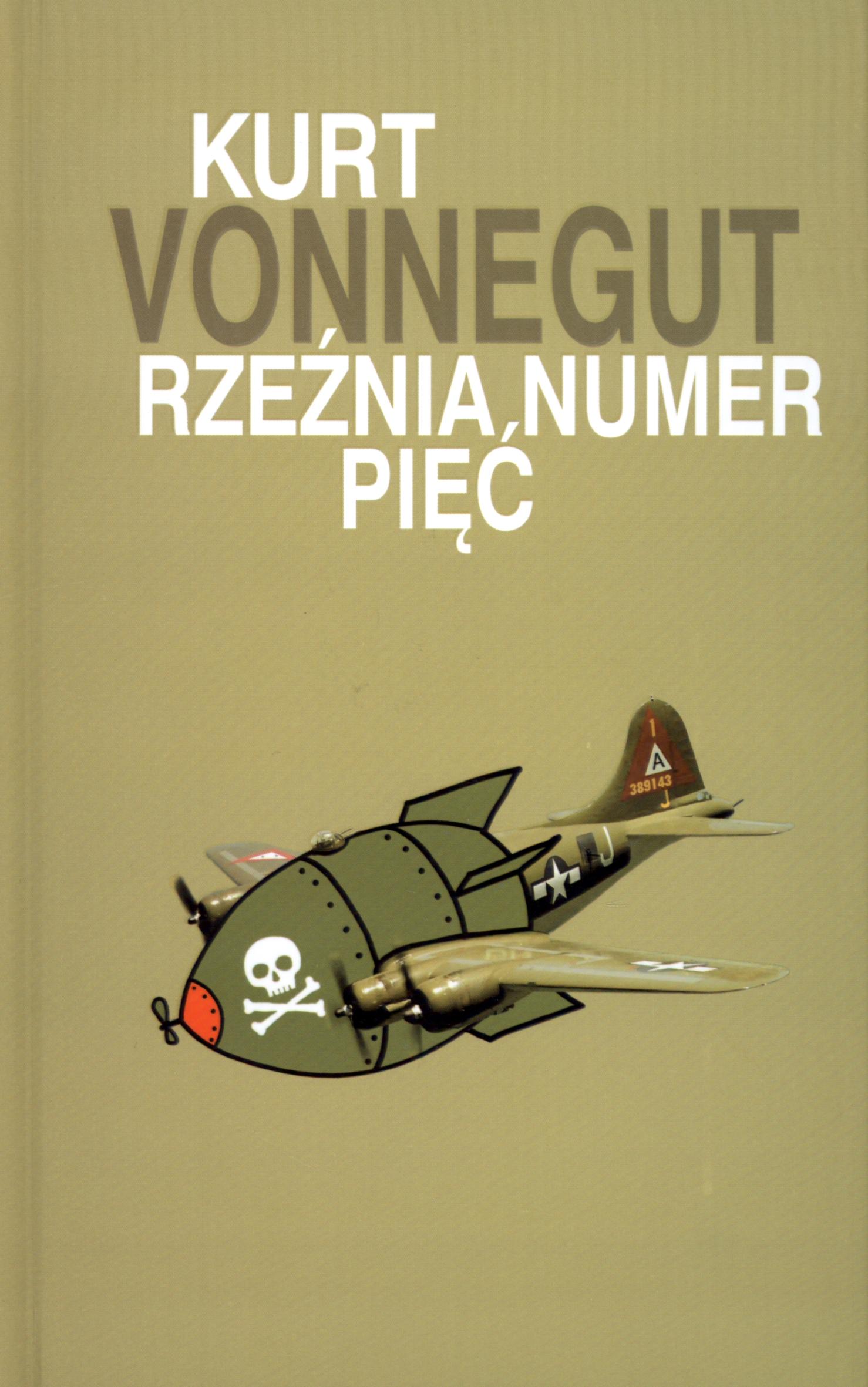 Kurt Vonnegut – Rzeźnia, numer pięć