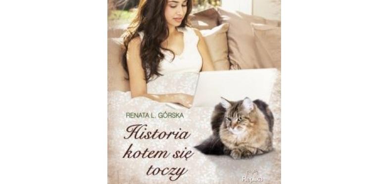 Renata L. Górska – Historia kotem się toczy