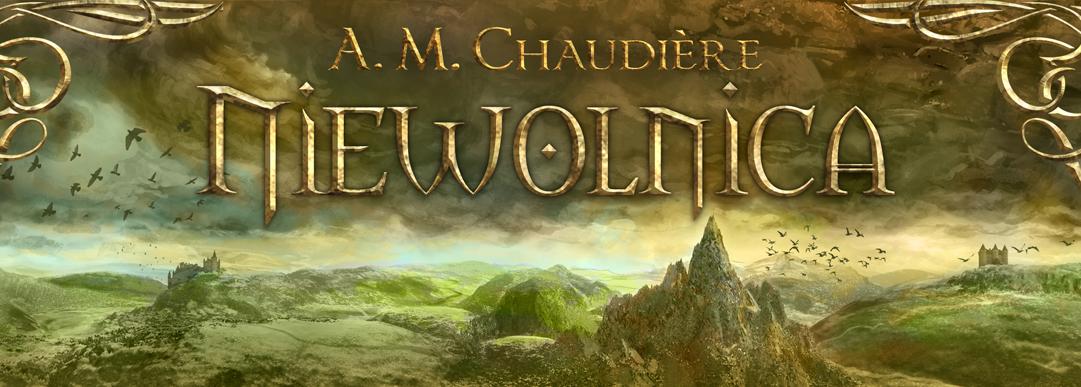 A.M. Chaudière – Niewolnica