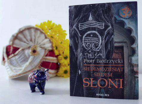 Piotr Biedrzycki – Siedemdziesiąt siedem słoni