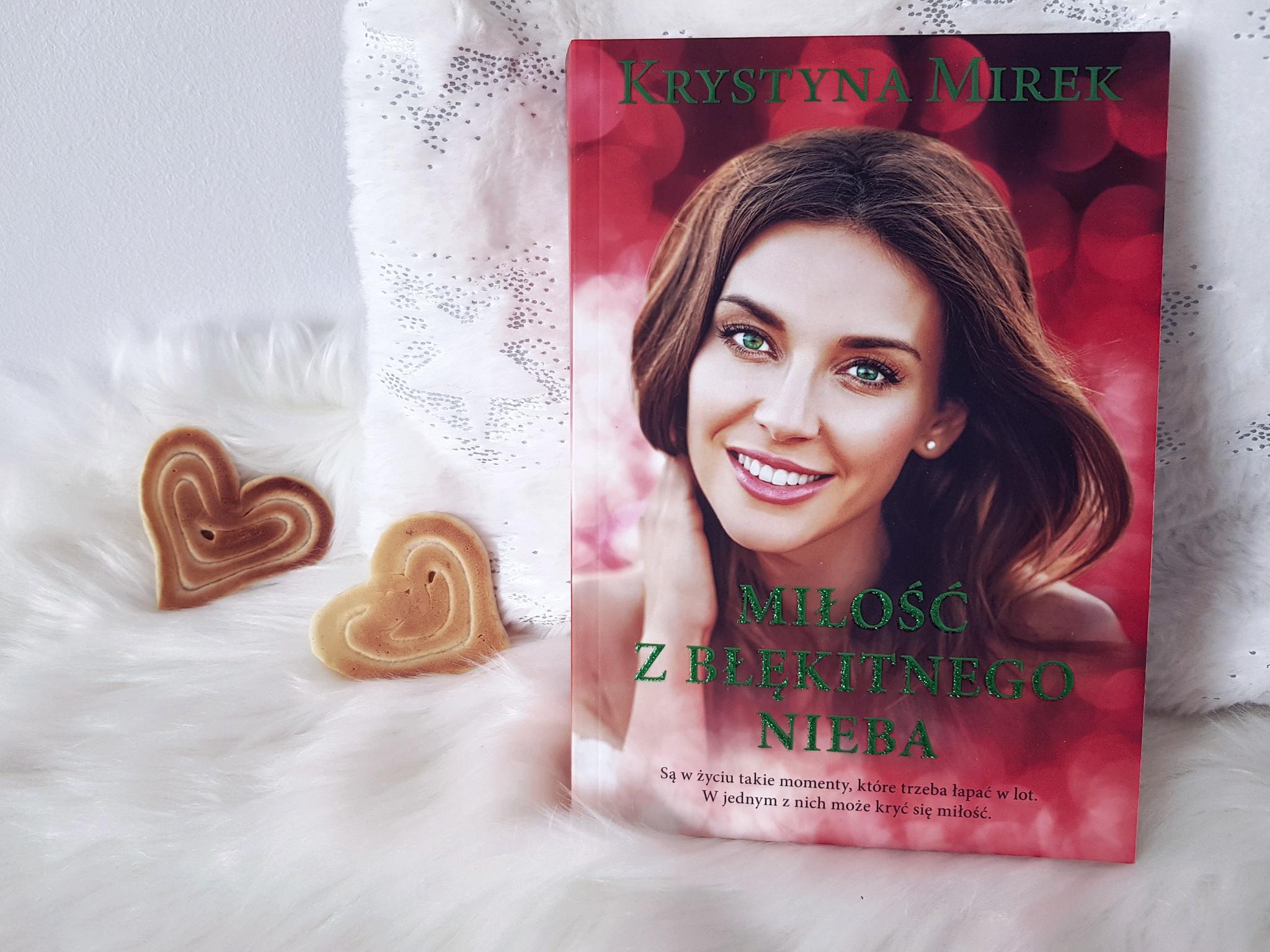 Miłość z błękitnego nieba – Krystyna Mirek