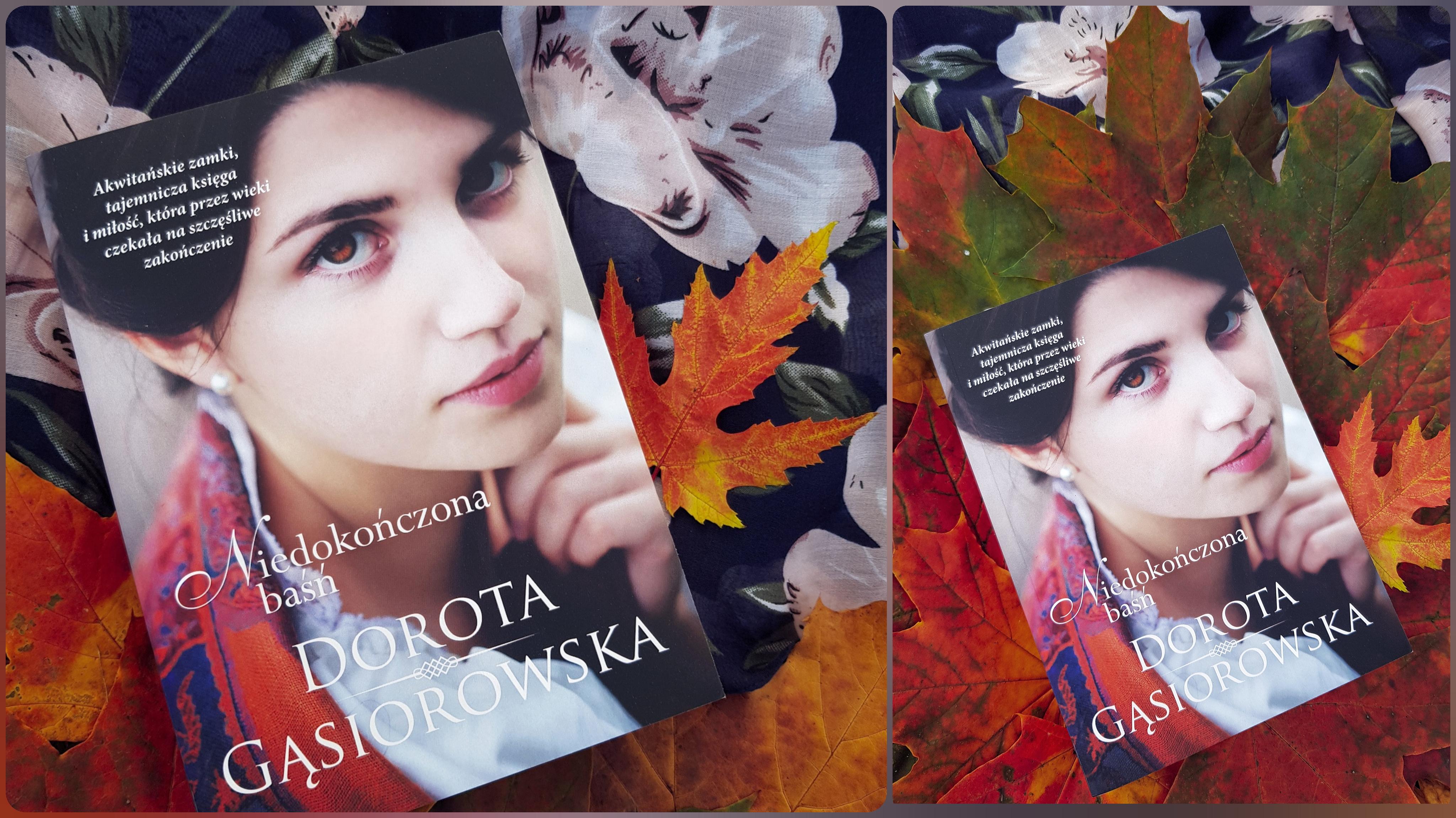 Niedokończona baśń – Dorota Gąsiorowska