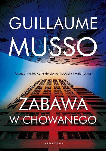Gullaume Musso, Zabawa w chowanego