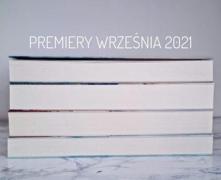 Trzy premiery września 2021 warte uwagi